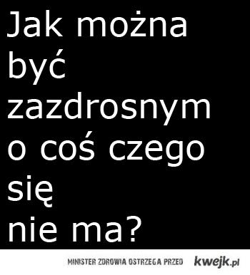 Jak? :(