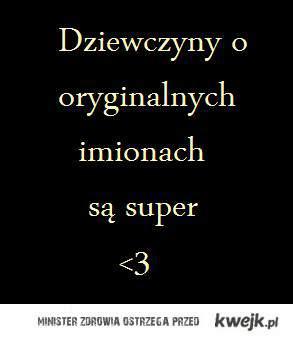oryginalne imiona <3