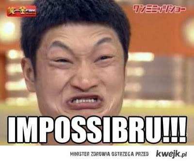 Imposibru!