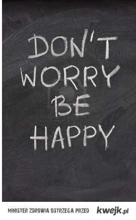 be happy ! <3