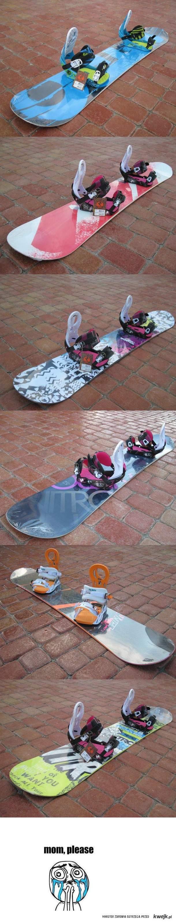 Snowboard <3  Mom please !
