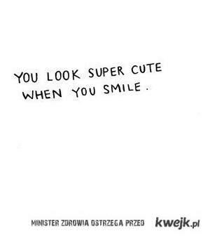 when you smile <3
