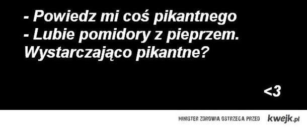 pikantnie .;*