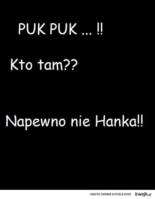 Hanka [*]