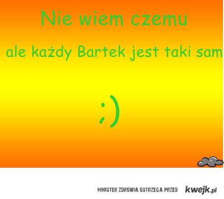 Bartek ; )