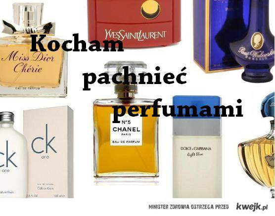 Perfumy <3