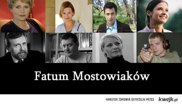 Fatum Mostowiaków,co z Tomkiem ?
