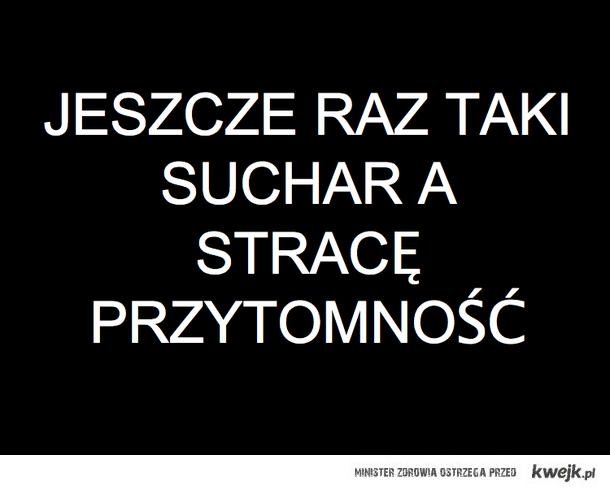 suchar :(