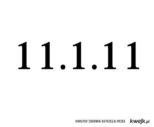11.11.11 .<3
