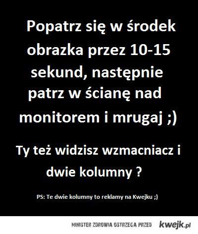 Iluzja ;)