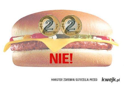 Nie cheeseburgerom za 4zł