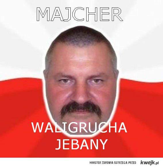 MAJCHER :D