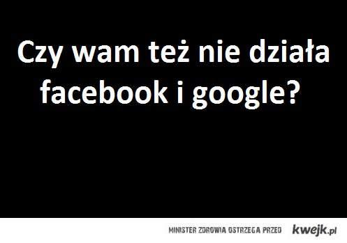 fb i google nie działa