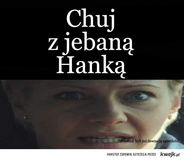 Chuj z Hanką