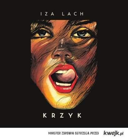 """Iza Lach """"Krzyk"""""""