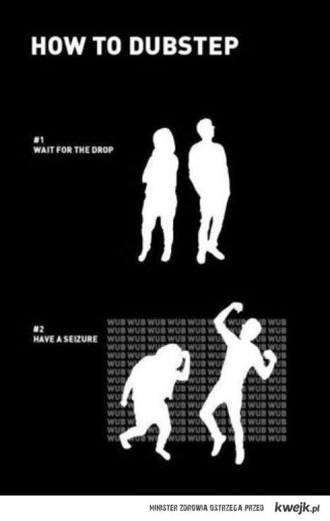 Jak tańczyć dubstep?