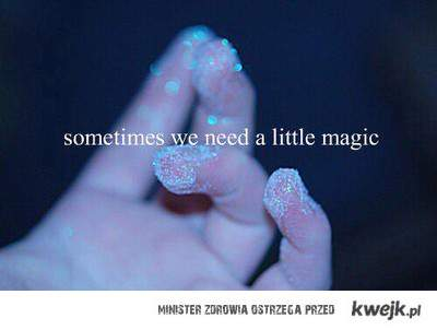 little magic .