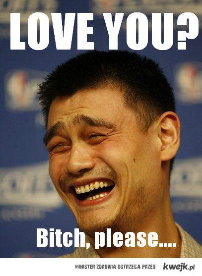 Love You? hahahah...no