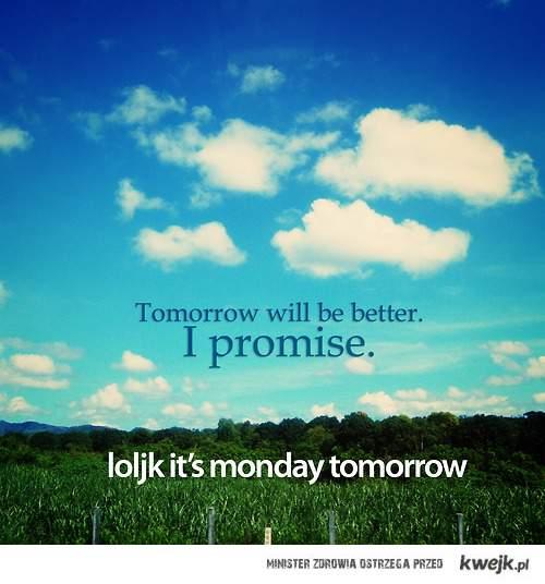 Poniedziałek! :D