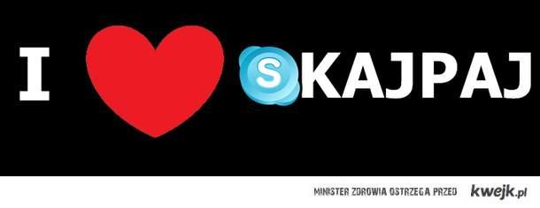 I  ♥ Skajpaj