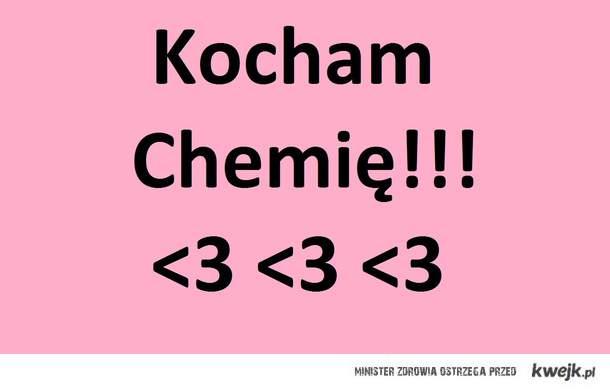 Chemia <3
