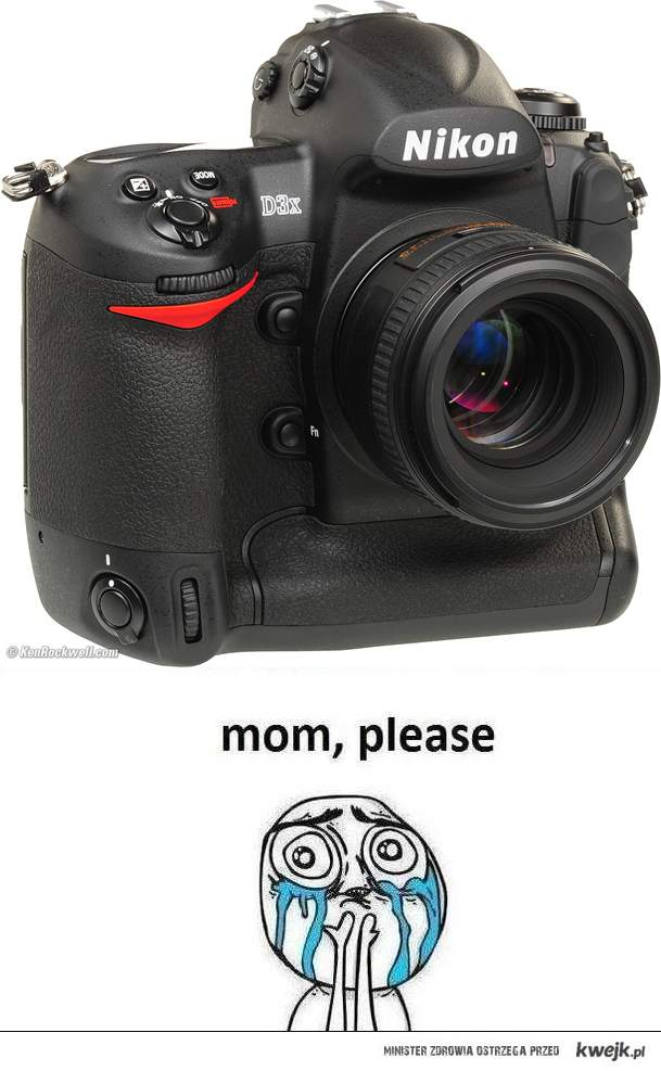 Mom, please!!