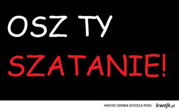 SZATAN!