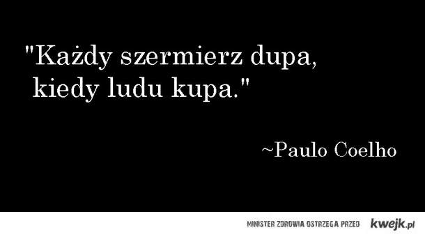 Znów Paulo Coelho...