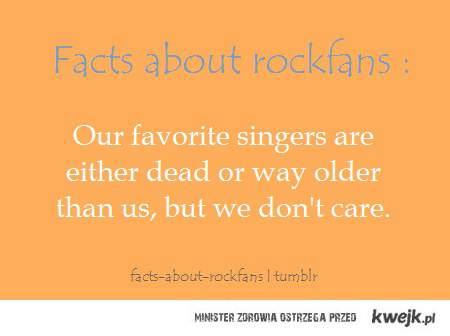 nasi ulubieni wokalisci, albo nie żyją albo są za starzy, ale i tak nas to nie obchodzi