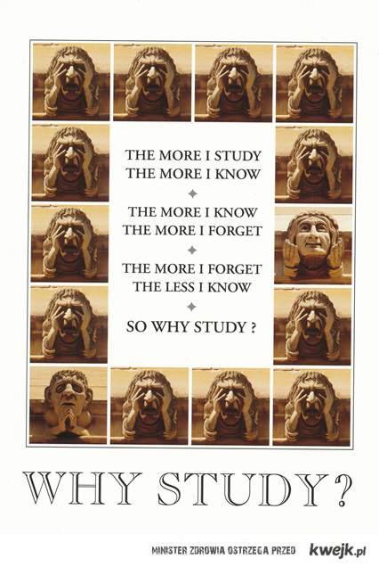 why study?