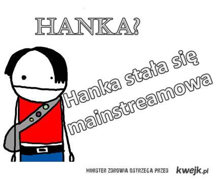 Mainstreamowa Hanka