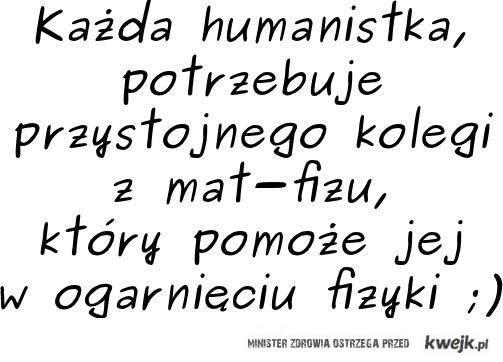 humanistka potrzebuje