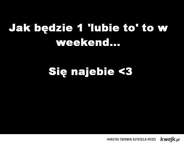 weekend <3