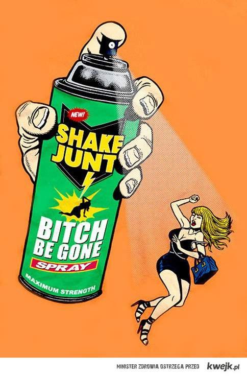 Bitch be gone!!