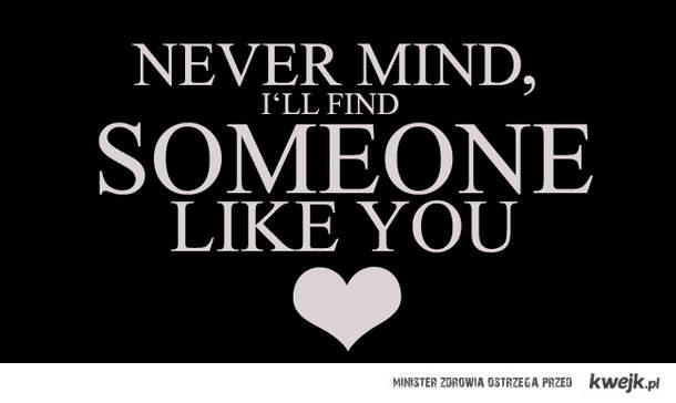 someone like you <3