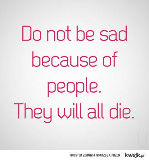 I tak umrzecie