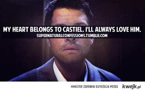 my heart belonds to Castiel!