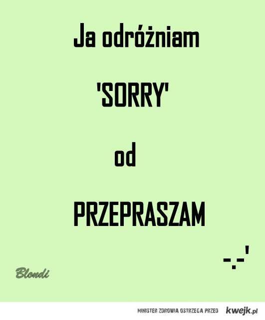 sorry a przepraszam