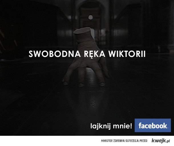 Swobodna Ręka Wiktorii - lajknij!