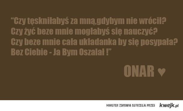 kocham teksty Onara !