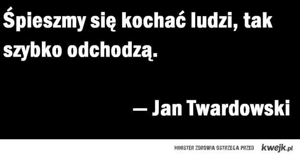 """ks. Jan Twardowski """"Śpieszmy się"""""""