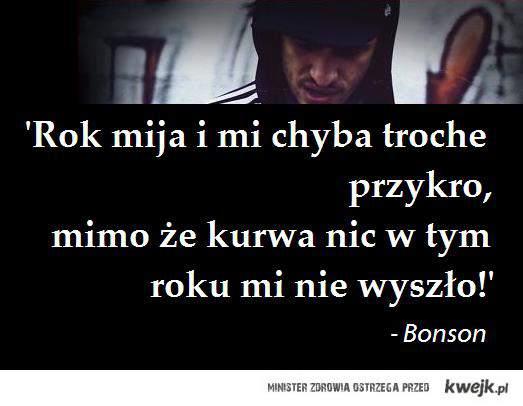 Bonson - rok później