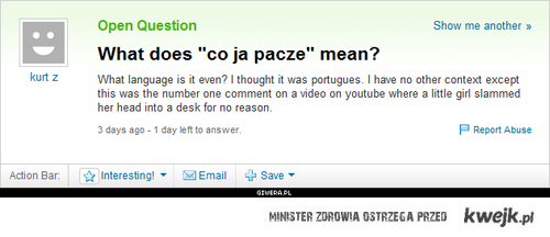 What co ja pacze means?