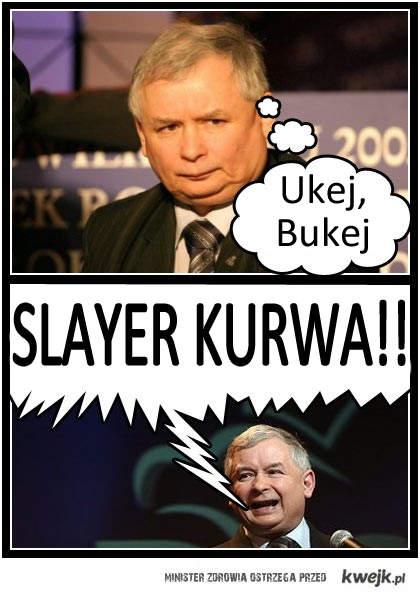 Kaczyński slayer