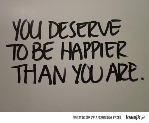 zasługujesz na szczęście