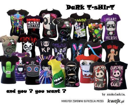 Dark T-shirt. <3