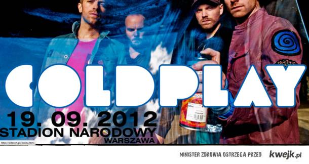 COLDPLAY w Polsce kurwa ! ;}