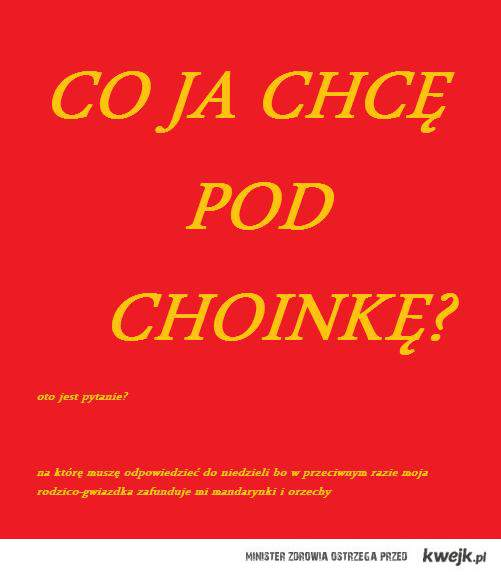 Co ja chcę?