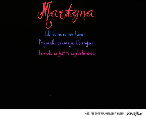 Martyna <3 !