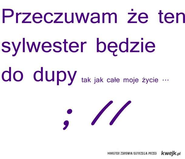 Sylwester ;/